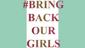 Bring Back Our Girls - Chibok, Nigeria