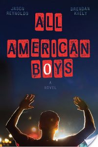 All American Boys by Jason Reynolds & Brendan Kiely